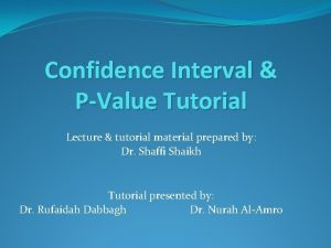 Confidence Interval PValue Tutorial Lecture tutorial material prepared