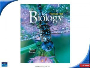 Biology Slide 1 of 37 Copyright Pearson Prentice