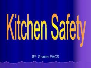 8 th Grade FACS Safe or Un Safe