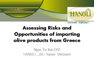 Good health Bright future Assessing Risks and Opportunities