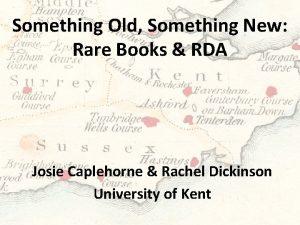 Something Old Something New Rare Books RDA Josie