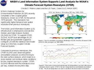 NASAs Land Information System Supports Land Analysis for