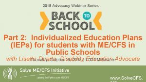 2018 Advocacy Webinar Series Part 2 Individualized Education