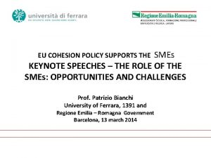 SMEs KEYNOTE SPEECHES THE ROLE OF THE SMEs
