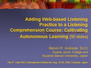 Adding Webbased Listening Practice to a Listening Comprehension