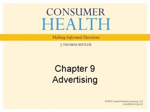 Chapter 9 Advertising Proliferation of Advertising Unusual places