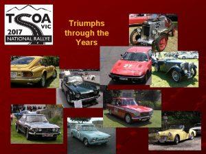 Triumphs through the Years TSOA Vic National Rallye
