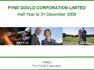PYNE GOULD CORPORATION LIMITED Half Year to 31