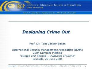 Prof Dr T Vander Beken Designing Crime Out