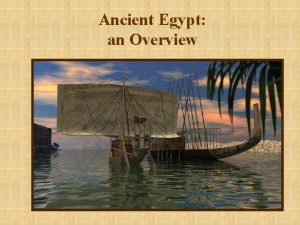 Ancient Egypt an Overview Timeline Old Kingdom 2686