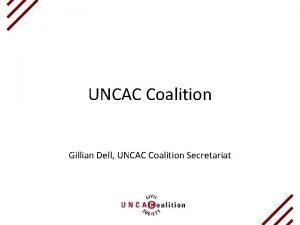 UNCAC Coalition Gillian Dell UNCAC Coalition Secretariat About