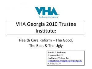 VHA Georgia 2010 Trustee Institute Health Care Reform