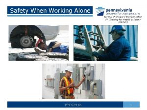 Safety When Working Alone Bureau of Workers Compensation
