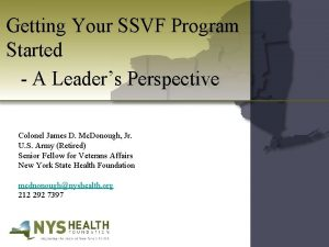 Getting Your SSVF Program Started A Leaders Perspective