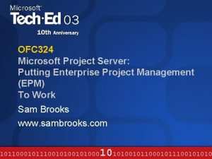OFC 324 Microsoft Project Server Putting Enterprise Project