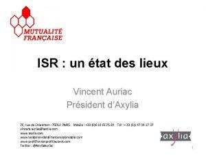 ISR un tat des lieux Vincent Auriac Prsident