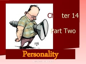 Chapter 14 Part Two Personality Copyright Allyn Bacon