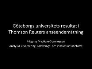 Gteborgs universitets resultat i Thomson Reuters anseendemtning Magnus