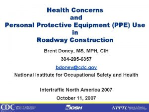 Health Concerns and Personal Protective Equipment PPE Use