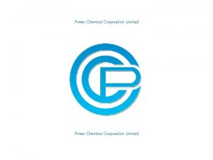 Power Chemical Corporation Limited Si B SILICONES Power