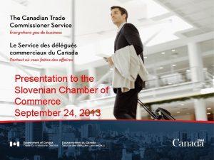 Presentation to the Slovenian Chamber of Commerce September
