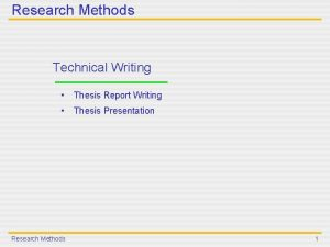 Research Methods Technical Writing Thesis Report Writing Thesis