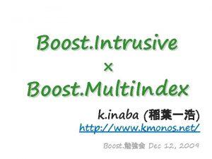 Boost Intrusive Boost Multi In dex k inaba