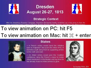 Dresden August 26 27 1813 Strategic Context After