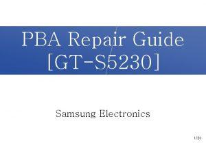 PBA Repair Guide GTS 5230 Samsung Electronics 130