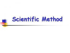Scientific Method Steps in the Scientific Method 1