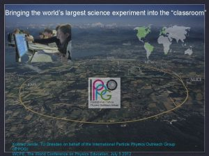Bringing the worlds largest science experiment into the