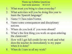 Warmup Syllabus Questions Just write answers 81215 1