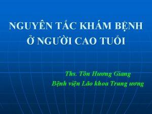 NGUYN TC KHM BNH NGI CAO TUI Ths