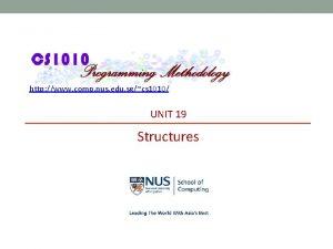 http www comp nus edu sgcs 1010 UNIT