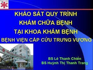 KHO ST QUY TRNH KHM CHA BNH TI
