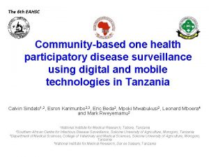 The 6 th EAHSC Communitybased one health participatory