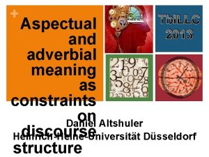 Tbi LLC 2013 Aspectual and adverbial meaning as