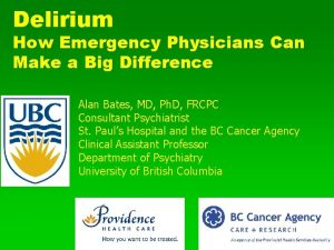 Delirium How Emergency Physicians Can Make a Big