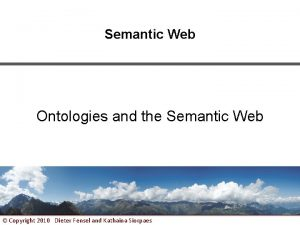 Semantic Web Ontologies and the Semantic Web Copyright