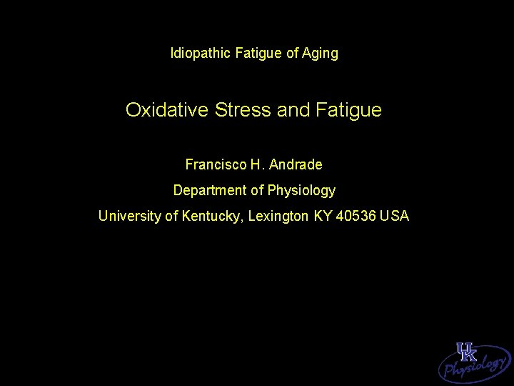 Idiopathic Fatigue of Aging Oxidative Stress and Fatigue