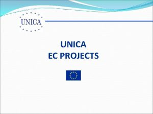 UNICA EC PROJECTS COMPLETED PROJECTS LLL Information Project