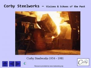 Corby Steelworks Visions Echoes of the Past Corby