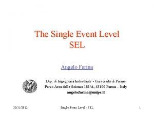 The Single Event Level SEL Angelo Farina Dip