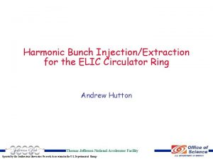 Harmonic Bunch InjectionExtraction for the ELIC Circulator Ring