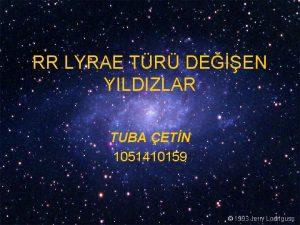 RR LYRAE TR DEEN YILDIZLAR TUBA ETN 1051410159