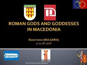 ROMAN GODS AND GODDESSES IN MACEDONIA Kocerinovo BULGARIA