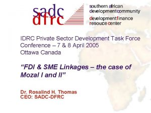 IDRC Private Sector Development Task Force Conference 7