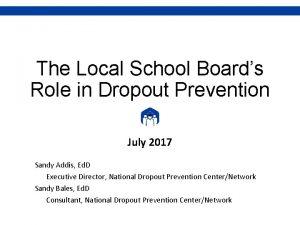 The Local School Boards Role in Dropout Prevention