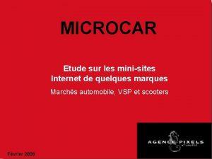 MICROCAR Etude sur les minisites Internet de quelques