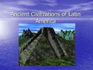 Where were these civilizations located Where were these